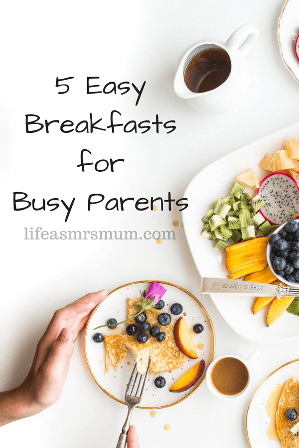 Easy Breakfasts - Mrs Mum